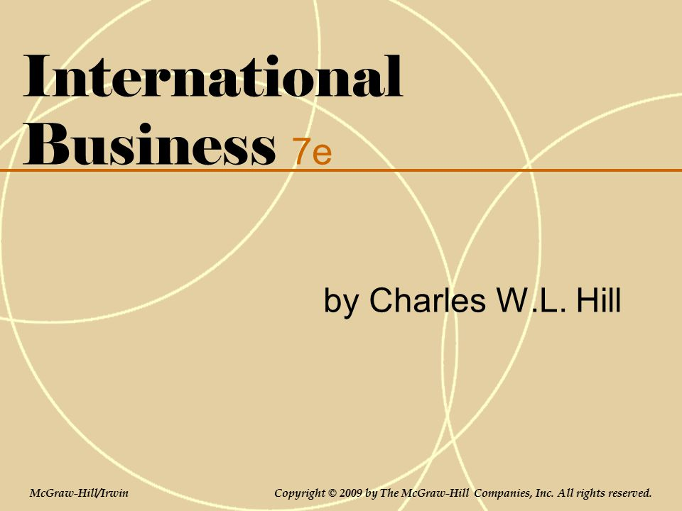 charles hill international business Rent textbook international business: competing in the global marketplace by hill, charles w l - 9780078112775 price: $1608.