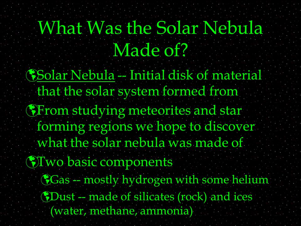 What Was the Solar Nebula Made of