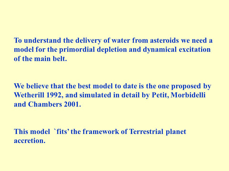 To understand the delivery of water from asteroids we need a model for the primordial depletion and dynamical excitation of the main belt.