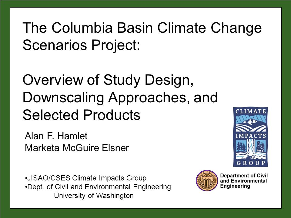 The Columbia Basin Climate Change Scenarios Project:
