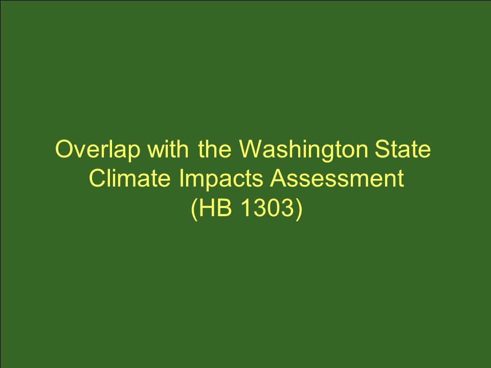 Overlap with the Washington State Climate Impacts Assessment (HB 1303)