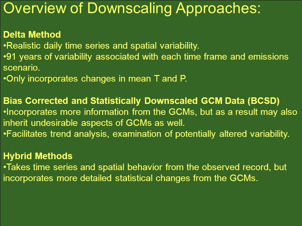 Overview of Downscaling Approaches: