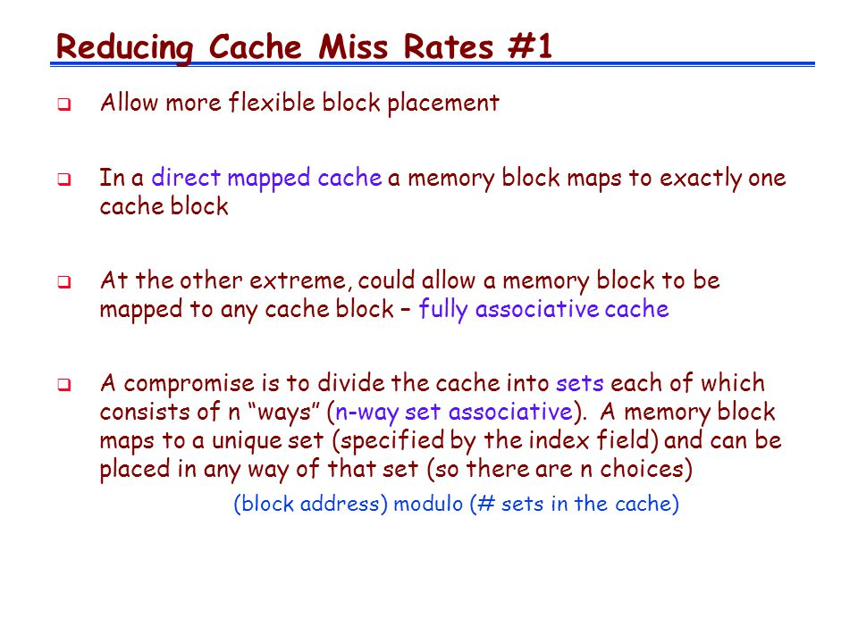 Reducing Cache Miss Rates #1