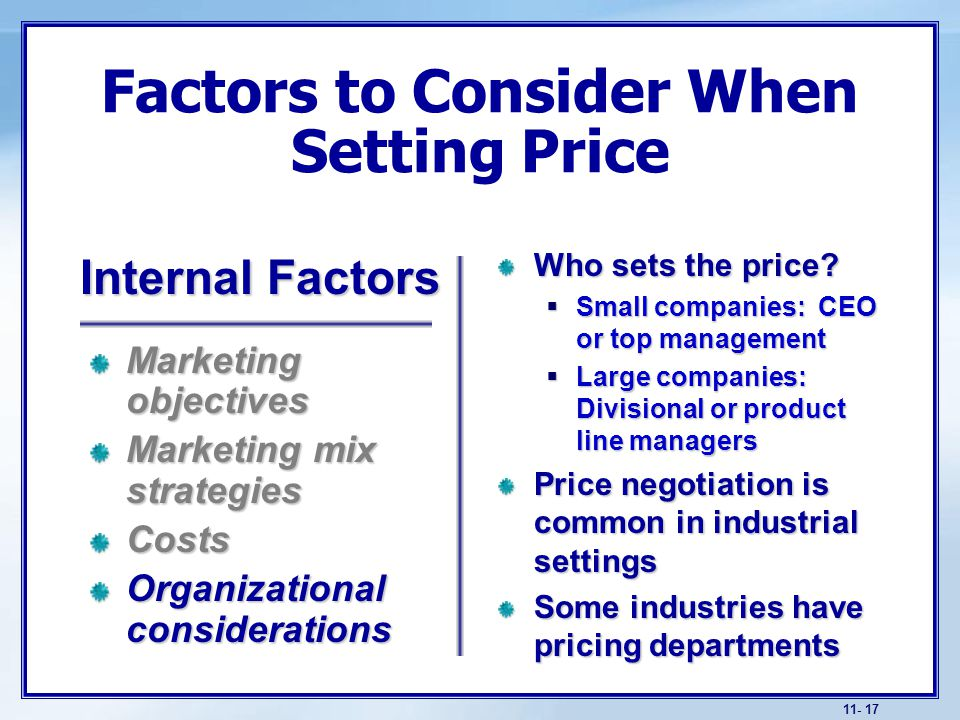 what factors must a firm consider Factors to consider when setting prices: must consider other factors in its external environment economic conditions can have a strong impact on the firm's.
