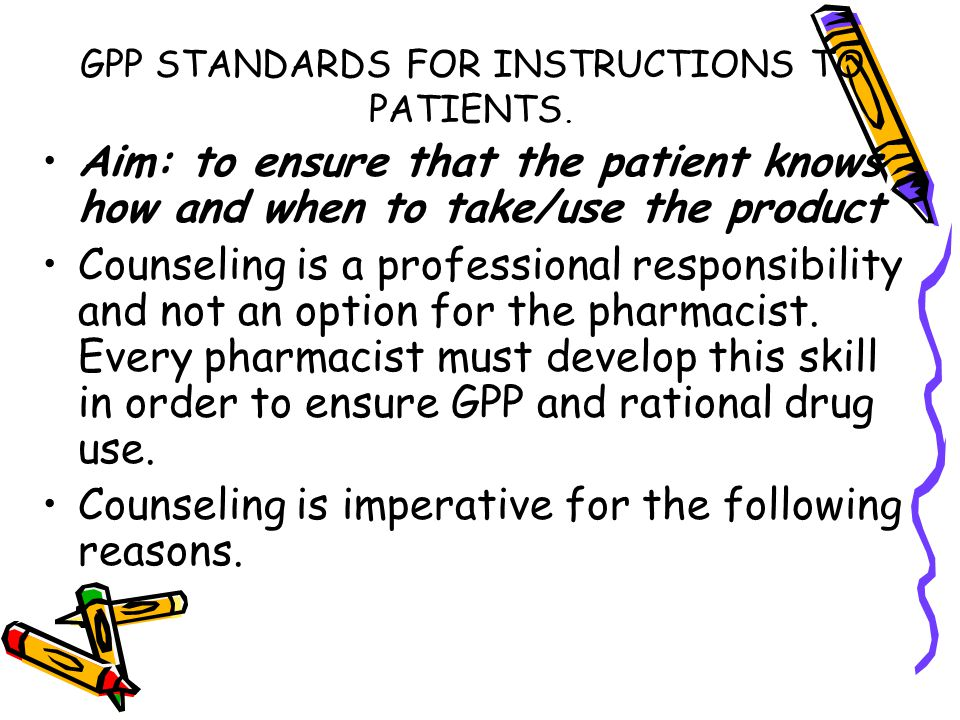 GPP STANDARDS FOR INSTRUCTIONS TO PATIENTS.