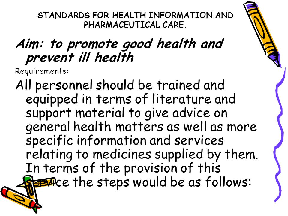 STANDARDS FOR HEALTH INFORMATION AND PHARMACEUTICAL CARE.
