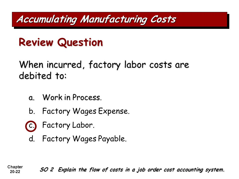Accumulating Manufacturing Costs