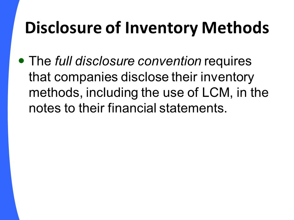 Disclosure of Inventory Methods
