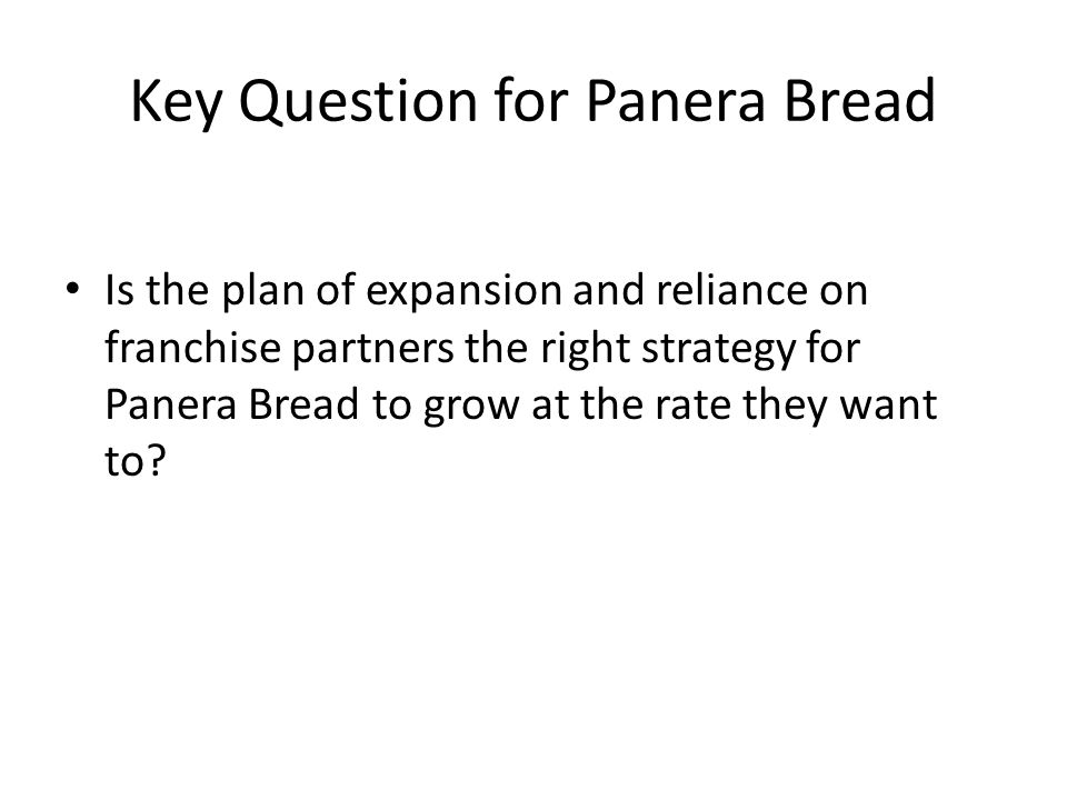 panera bread strategy The panera bread business model incorporates a focus on high quality foods at low-costs this has been a growing trend within the entire food industry as of late, but especially within the quick service restaurants in the past, restaurants have focused on providing clean facilities, excellent.