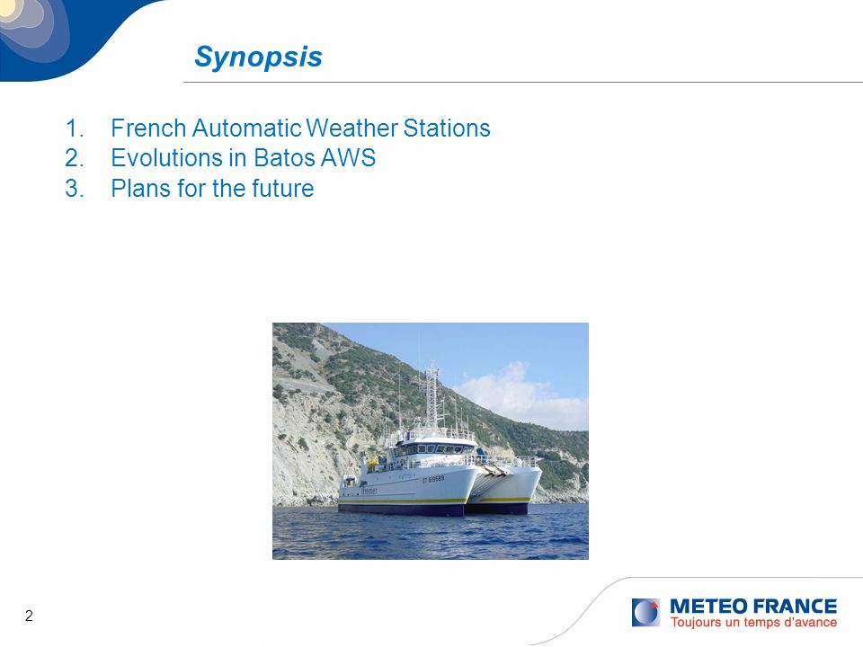 Synopsis French Automatic Weather Stations Evolutions in Batos AWS