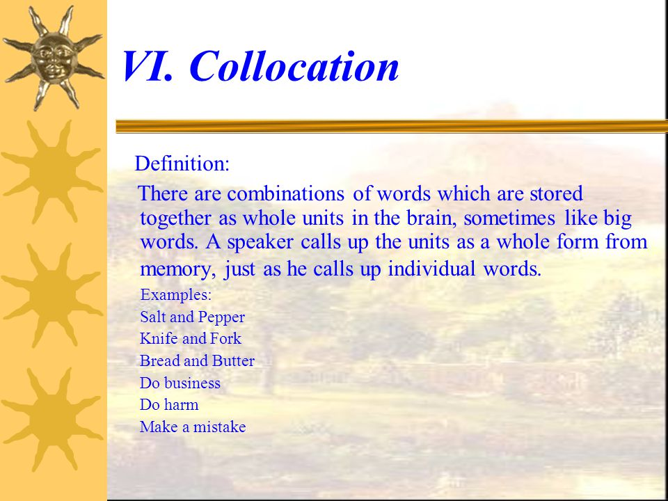 VI. Collocation Definition: