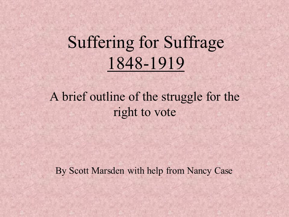 Suffering for Suffrage