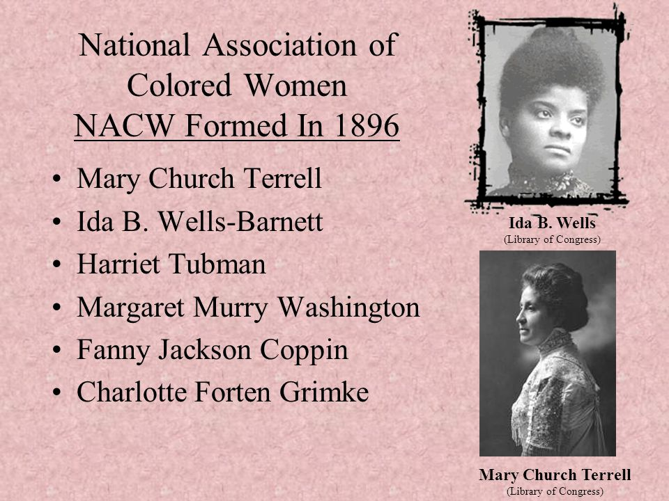 National Association of Colored Women NACW Formed In 1896