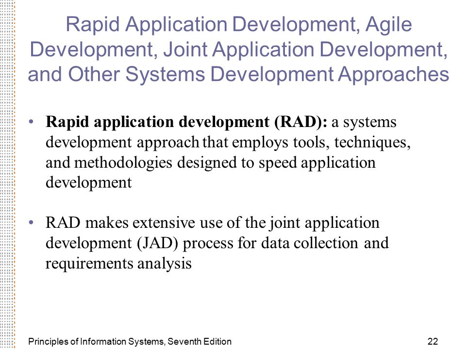 Rapid Application Development, Agile Development, Joint Application Development, and Other Systems Development Approaches