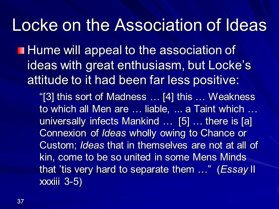 essay concerning human understanding citation Essay ii john locke xxvii: identity and diversity eternal, unalterable, and everywhere and so there can be no doubt concerning his identity 2 each finite spirit had.