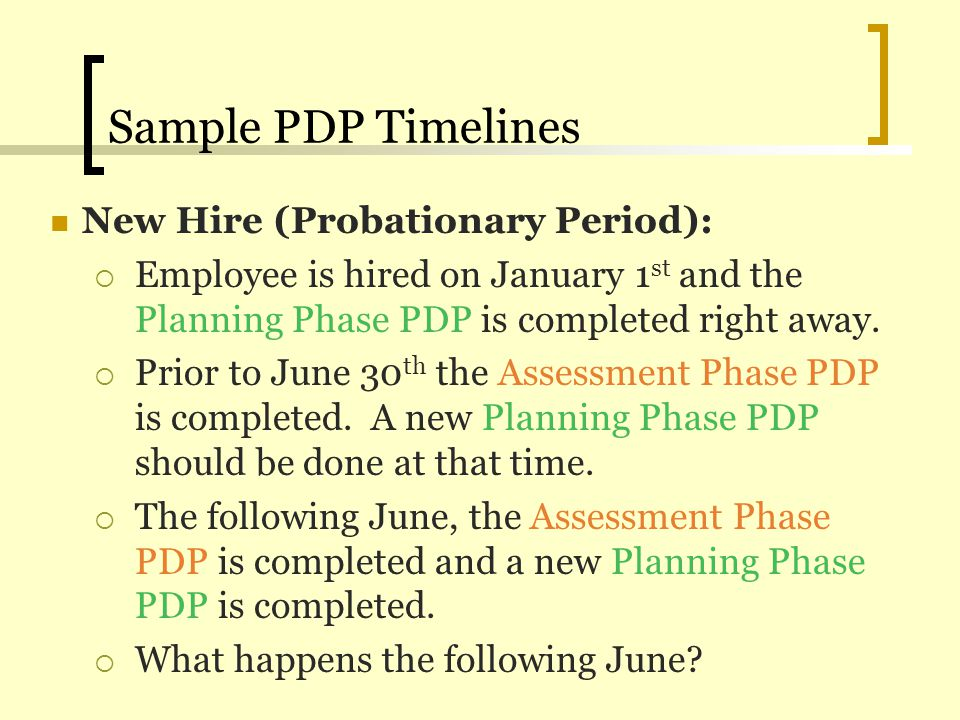 Sample PDP Timelines New Hire (Probationary Period):
