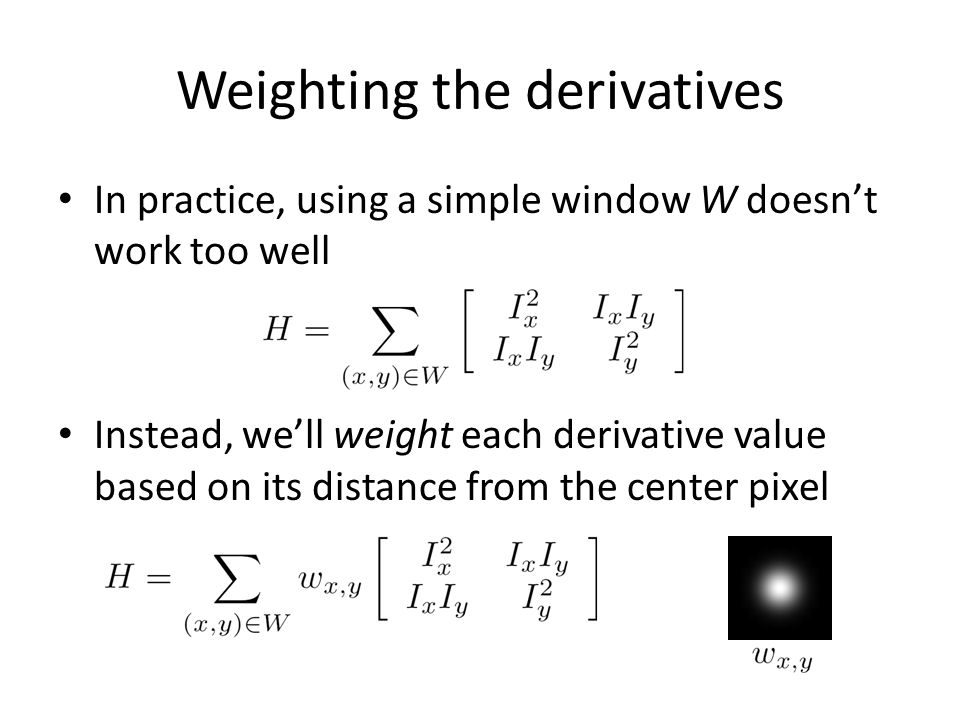 Weighting the derivatives