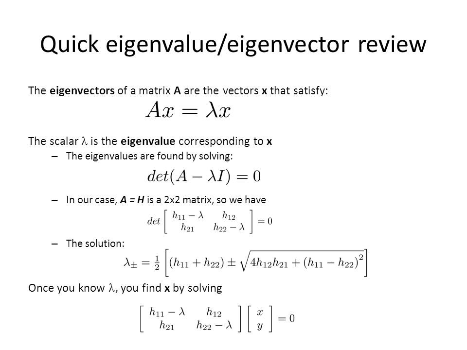 Quick eigenvalue/eigenvector review