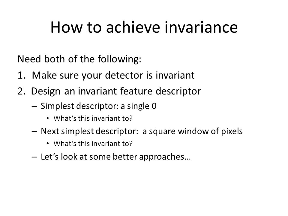 How to achieve invariance