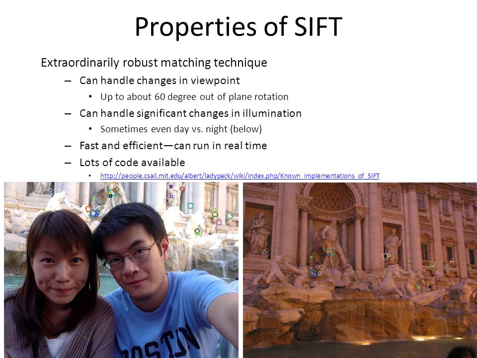 Properties of SIFT Extraordinarily robust matching technique