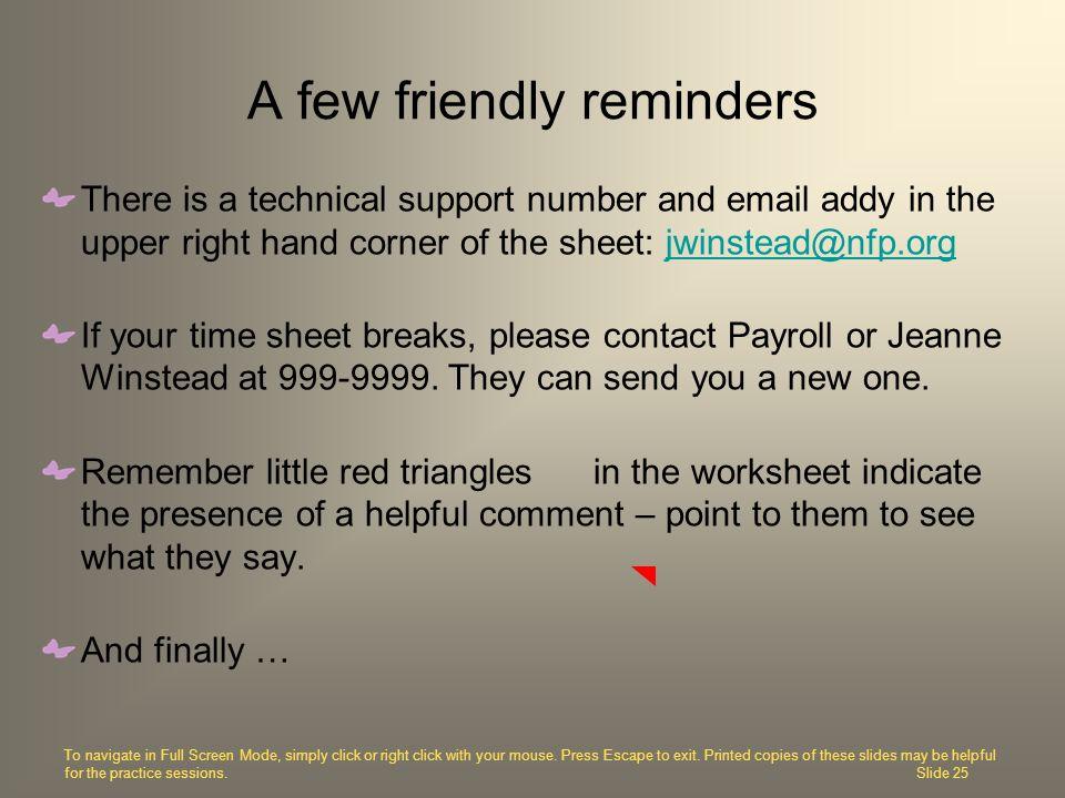 A few friendly reminders