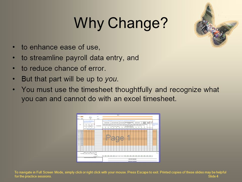 Why Change to enhance ease of use,
