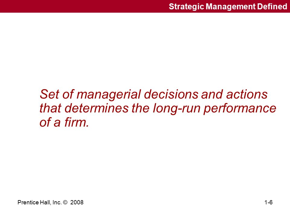 Strategic Management Defined