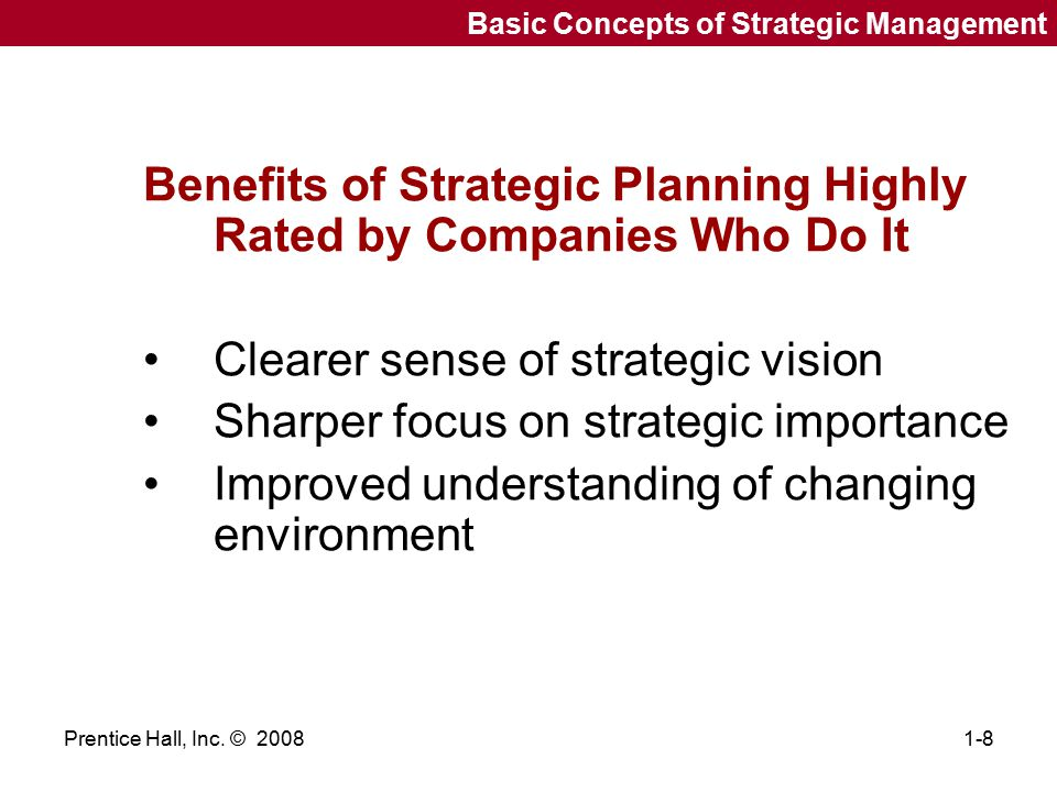 Benefits of Strategic Planning Highly Rated by Companies Who Do It