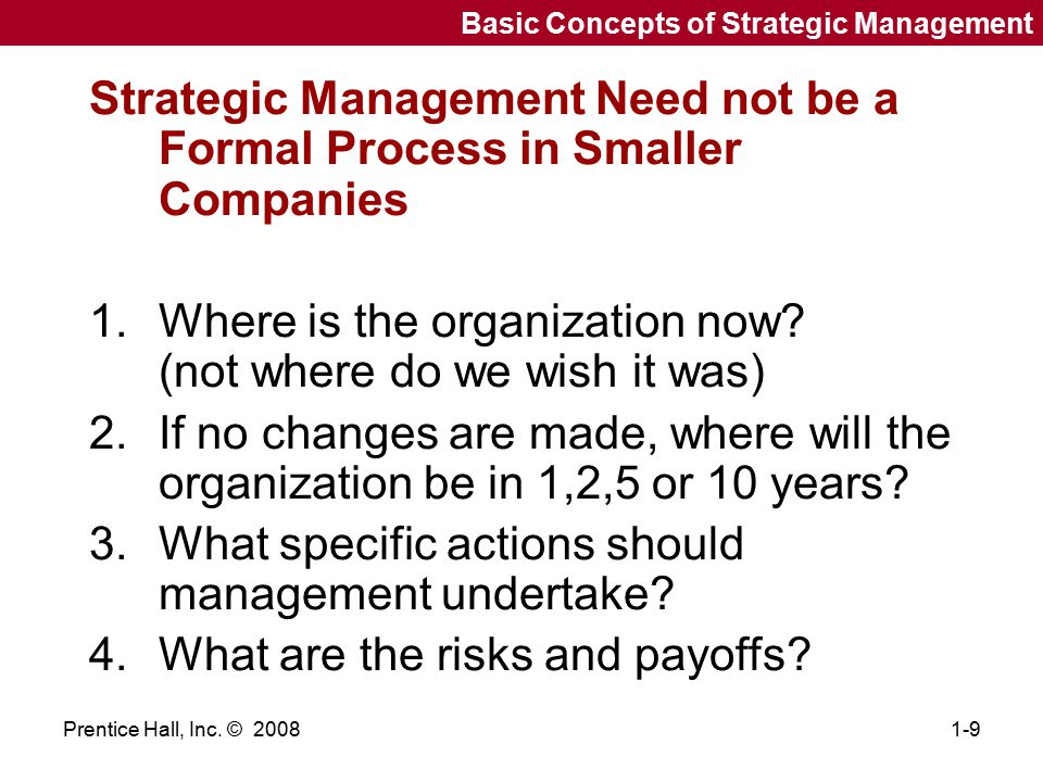 Strategic Management Need not be a Formal Process in Smaller Companies