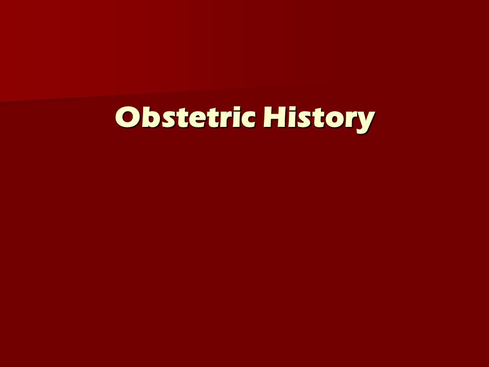 Obstetric History