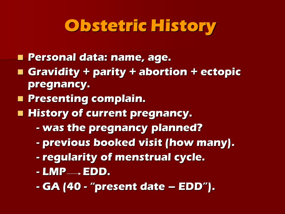 Obstetric History Personal data: name, age.