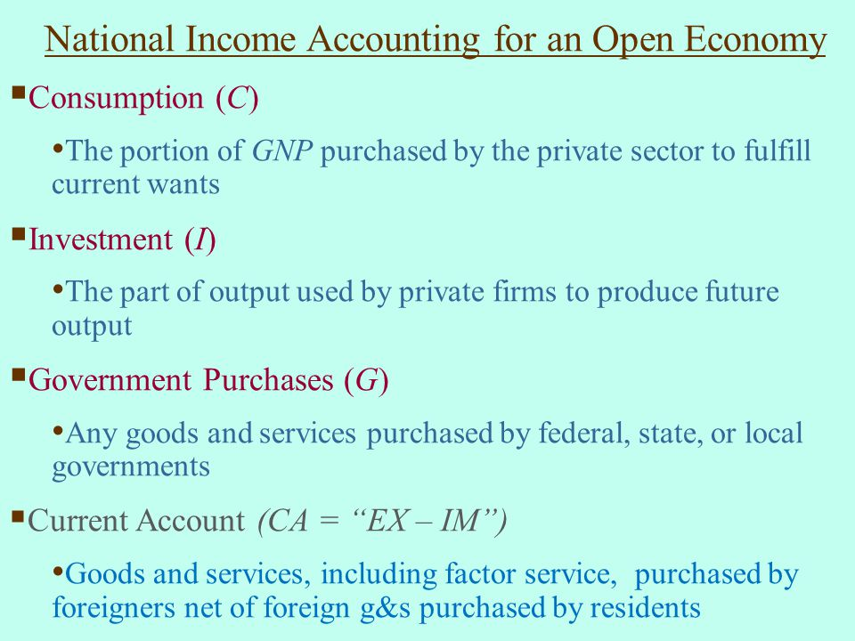 National Income Accounting for an Open Economy