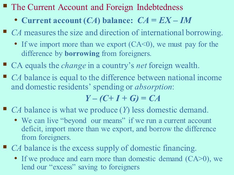 The Current Account and Foreign Indebtedness