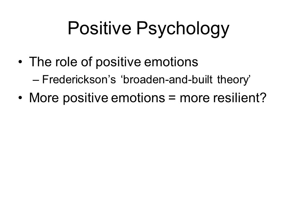 The Role of Positive Emotions in Positive Psychology