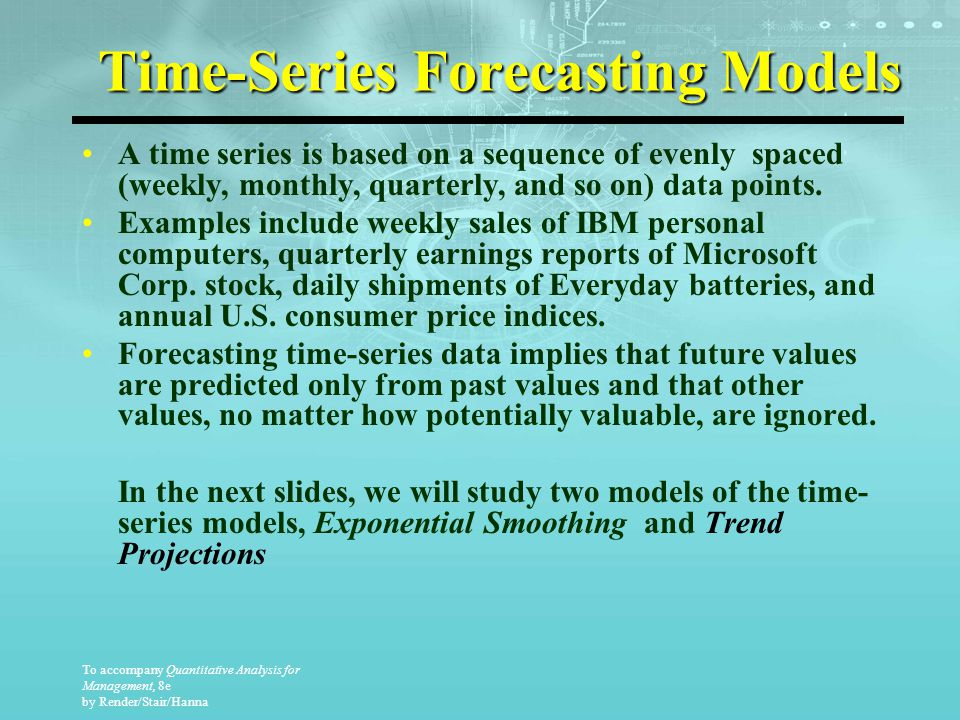 exponential smoothing and week auto sales 5 statistical methods for forecasting quantitative time series  / 5 statistical methods for forecasting quantitative time series may 31, 2016 time is one of most important factors on which our businesses and real life depends but, technology has helped us manage the time with continuous innovations taking place in all aspects of our lives don't worry, we are not talking about anything  exponential smoothing (ses) autoregressive integration moving average (arima) neural network.