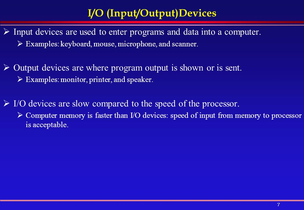 I/O (Input/Output)Devices