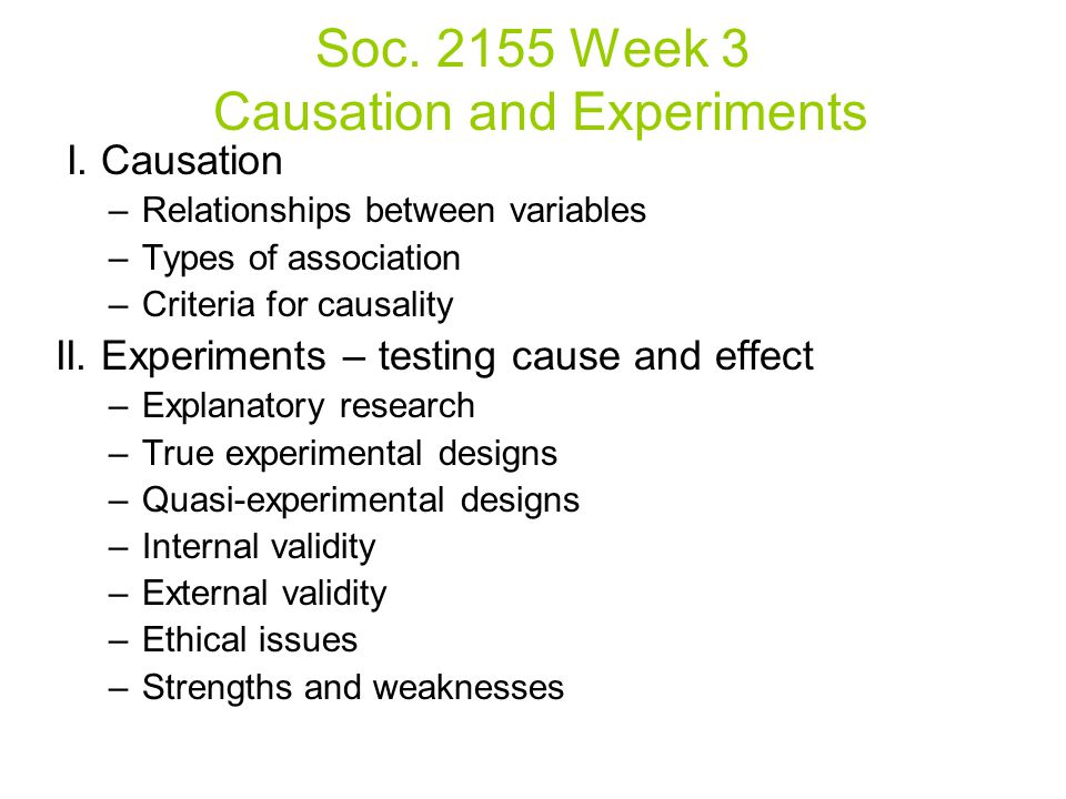 Soc Week 3 Causation and Experiments