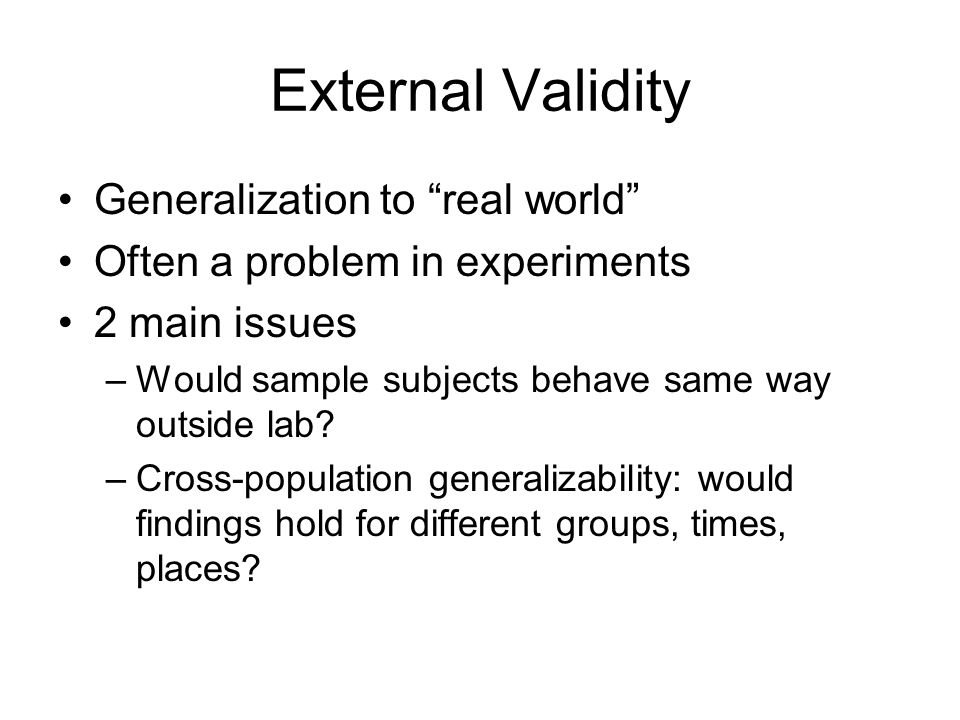 External Validity Generalization to real world