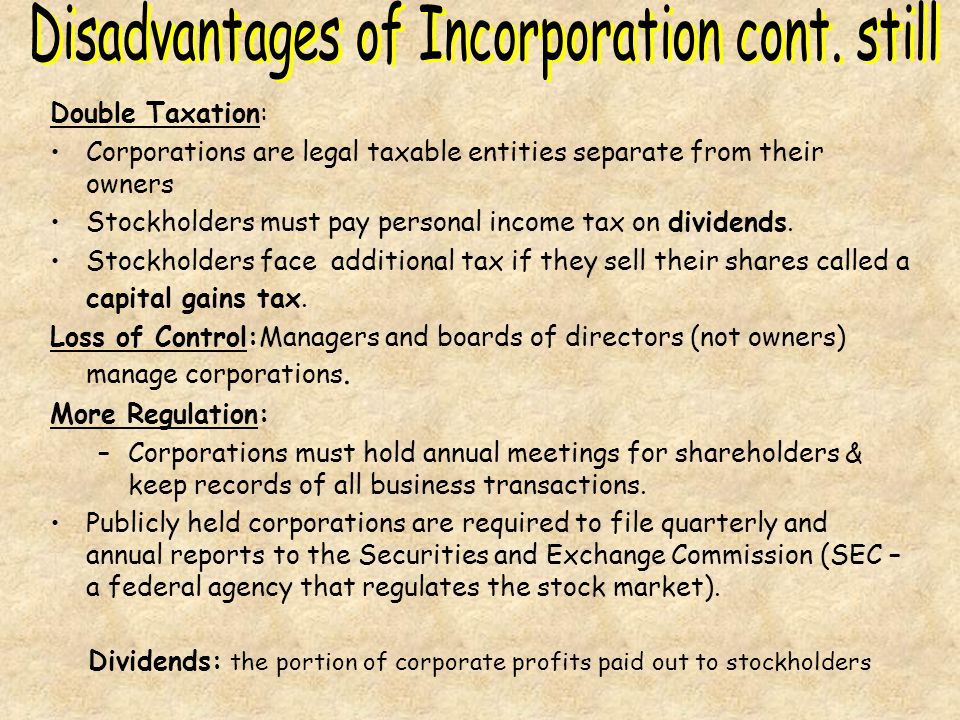 Disadvantages of Incorporation cont. still