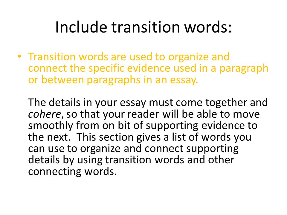 using transition words in essays Find and save ideas about list of transition words on pinterest | see more ideas about list of transitions, transition words and transition words for essays.
