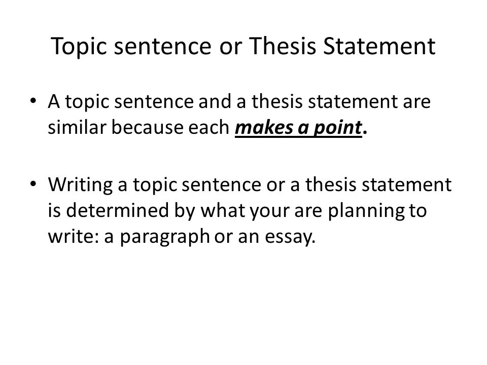 Topic Sentence and Thesis Statement: The Keystones of Organized Writing