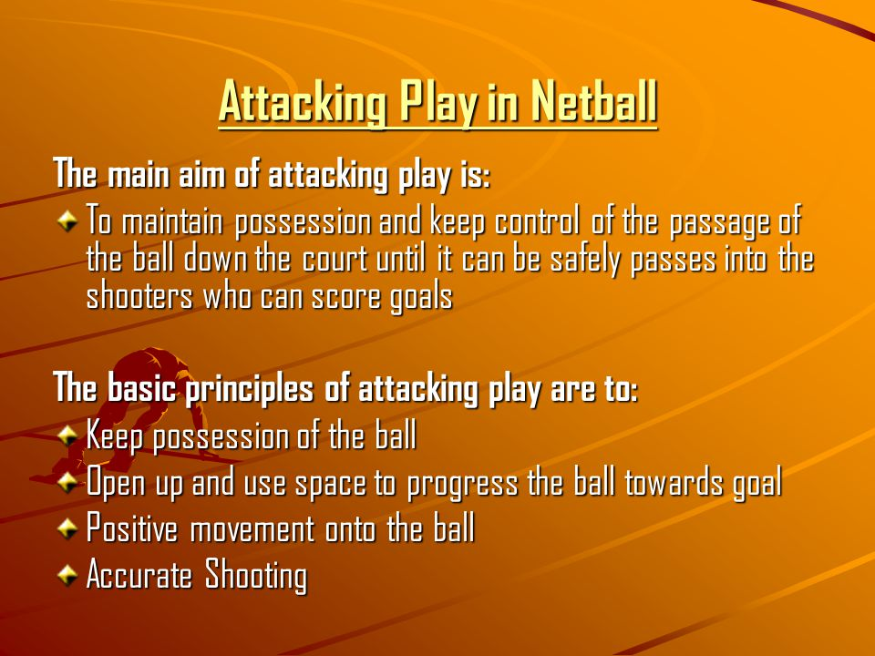 Attacking Play in Netball
