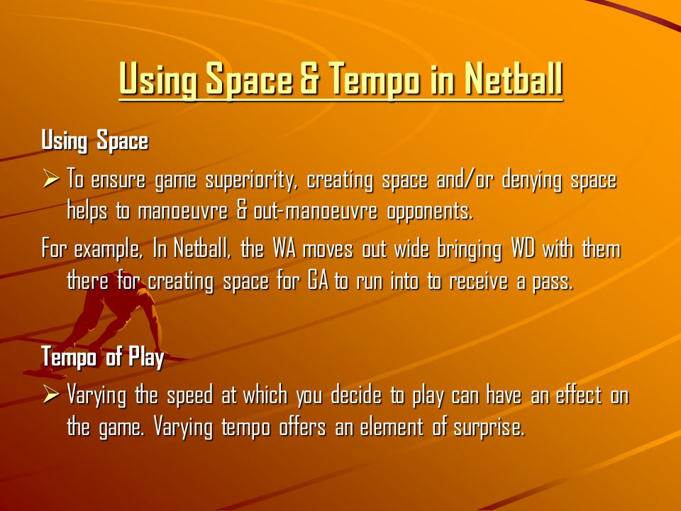 Using Space & Tempo in Netball
