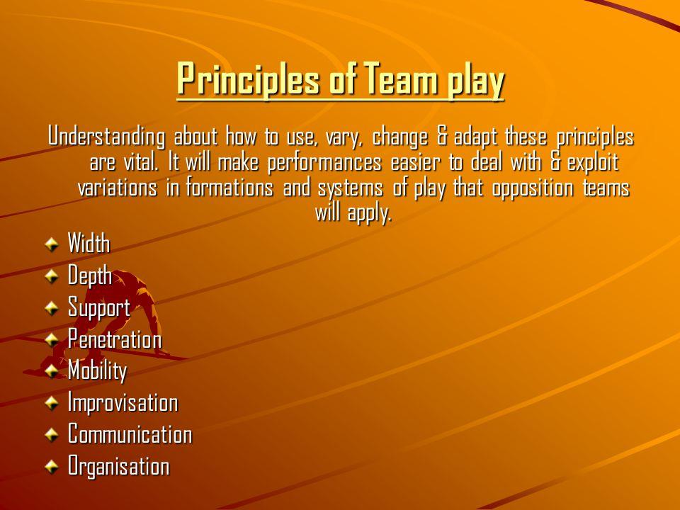 Principles of Team play