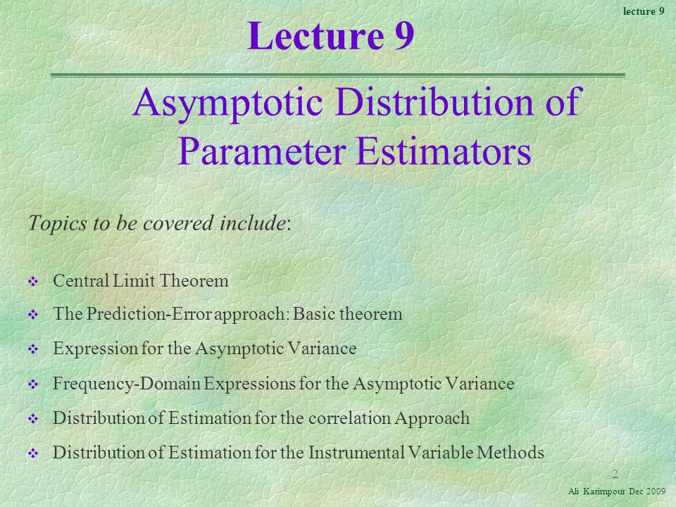 Asymptotic Distribution of Parameter Estimators