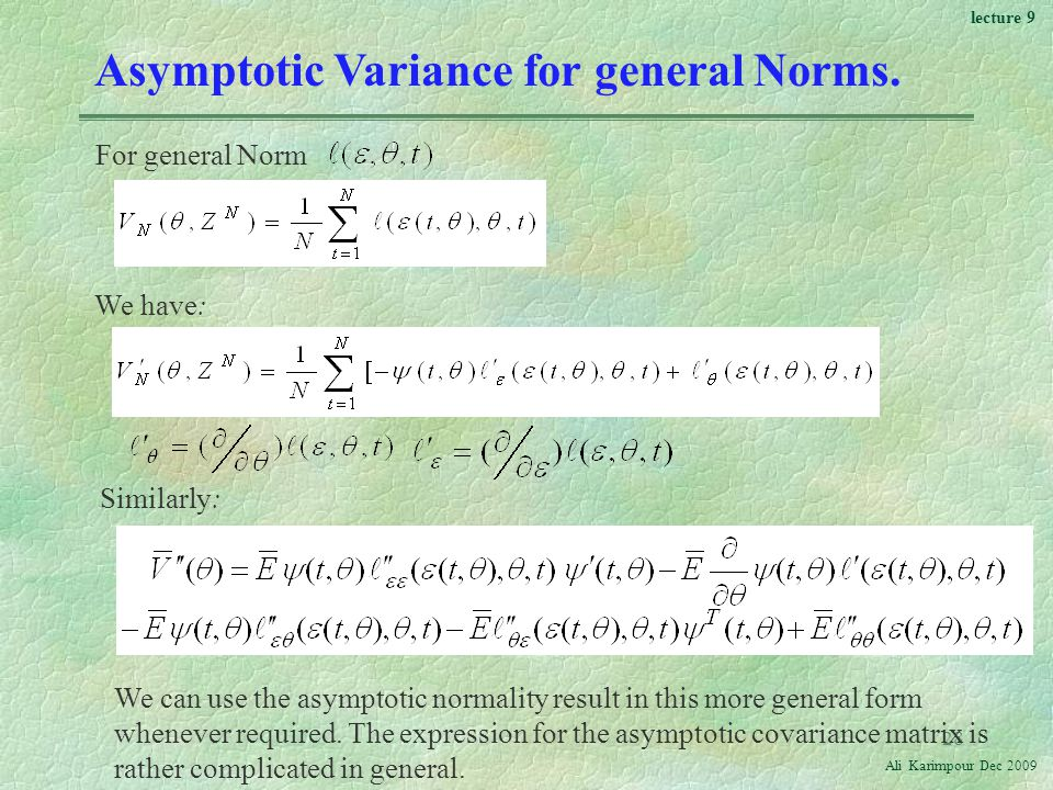 Asymptotic Variance for general Norms.