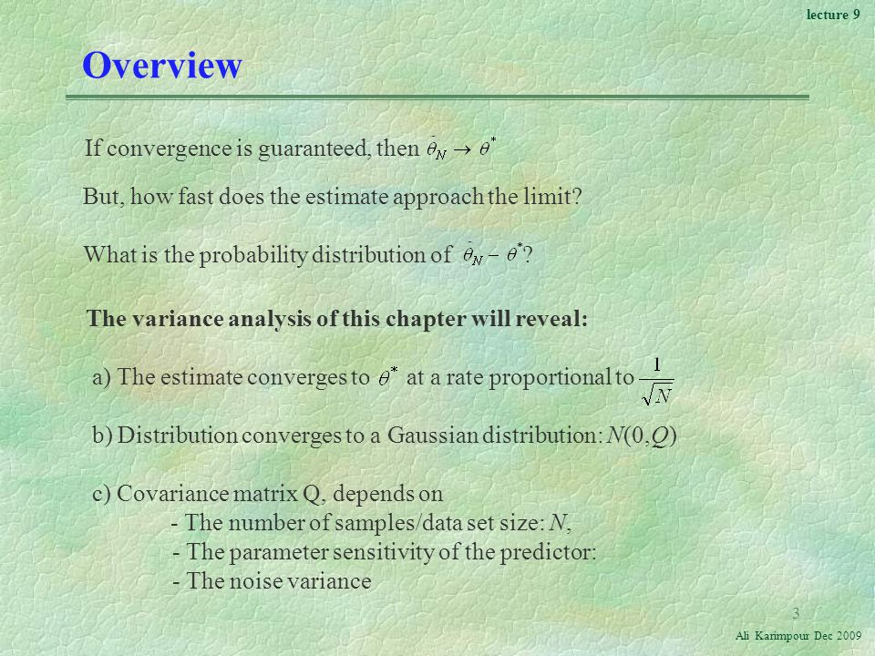 Overview If convergence is guaranteed, then
