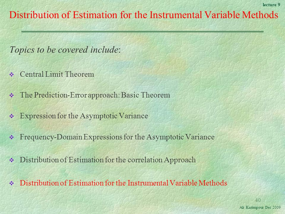 Distribution of Estimation for the Instrumental Variable Methods