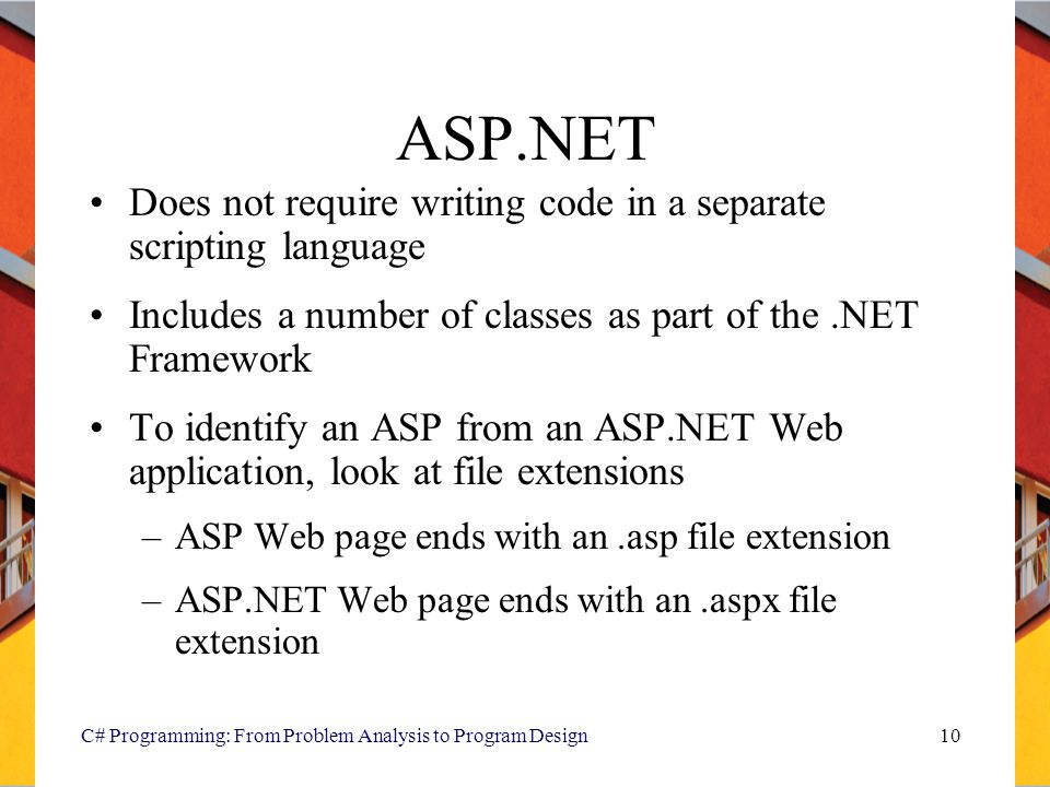 ASP.NET Does not require writing code in a separate scripting language