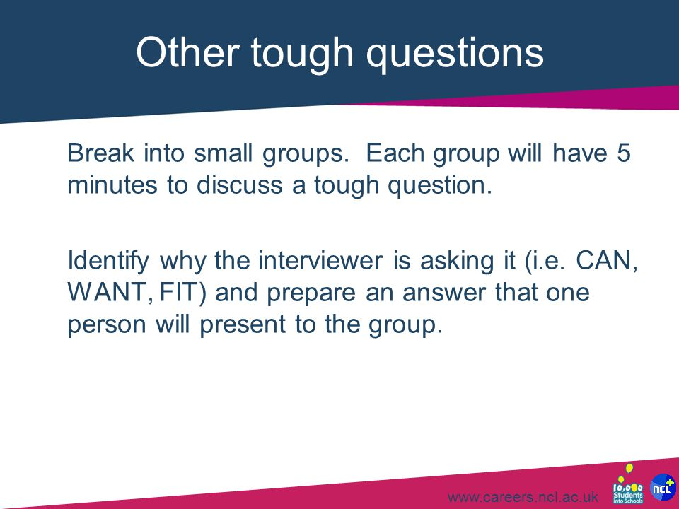 Other tough questions Break into small groups. Each group will have 5 minutes to discuss a tough question.